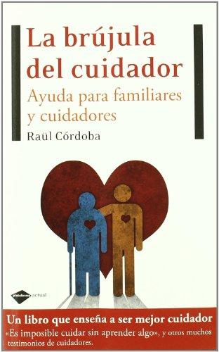 Brujula Del Cuidador,La (Testimonio)