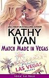 Match Made In Vegas (Lovin' Las Vegas Book 6)