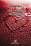 Telecharger Livres Les Ondees du Coeur (PDF,EPUB,MOBI) gratuits en Francaise