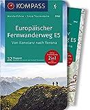KOMPASS Wanderführer Europäischer Fernwanderweg E5, Von Konstanz nach Verona: Wanderführer mit Extra-Tourenkarte 1:50.000-62.500, 32 Etappen, GPX-Daten zum Download.