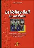 Volley-ball au masculin : Comparaison des différents entraînements d'équipes du top niveau