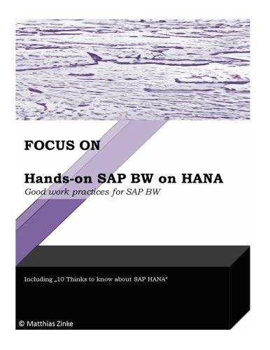 hands-on-sap-bw-on-hana-good-work-practices-for-sap-bw