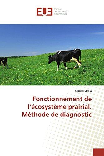 Fonctionnement de l'écosystème prairial. Méthode de diagnostic