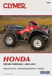 Honda Trx500 Foreman (Clymer Motorcycle Repair) (Clymer Manuals: Motorcycle Repair)