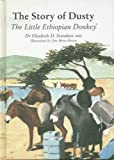 The Story of Dusty: The Little Ethiopian Donkey
