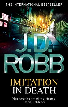 Imitation In Death: 17 by [Robb, J. D.]