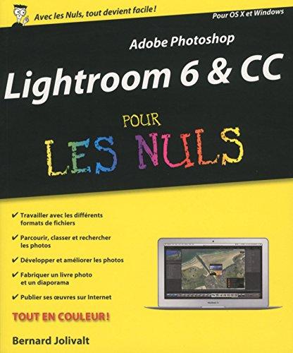 Adobe Lightroom 6 Pour les Nuls par Bernard JOLIVALT