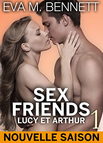Couverture du livre Sex Friends : Lucy et Arthur - volume 1