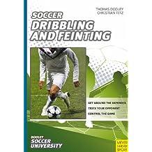 Soccer Dribbling & Feinting