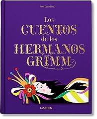 Los cuentos de los hermanos Grimm par Noel Daniel