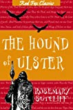The Hound of Ulster by Rosemary Sutcliff front cover