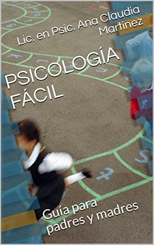PSICOLOGÍA FÁCIL: Guía para padres y madres