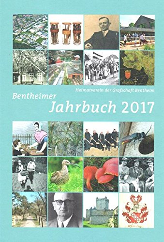 Bentheimer Jahrbuch 2017: Das Bentheimer Land