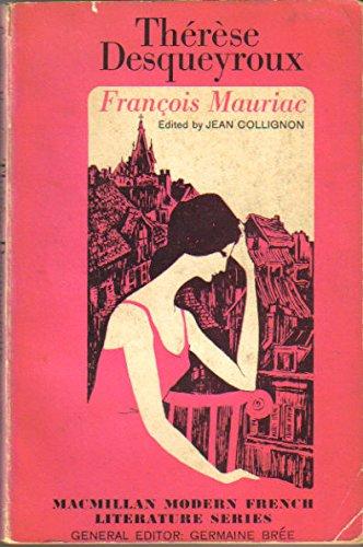 Thérèse Desqueyroux (Macmillan Modern French Literature Series)