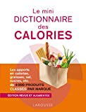 le mini dictionnaire des calories nouvelle ?dition en couleurs