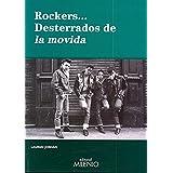 Rockers... desterrados de la movida (Música)