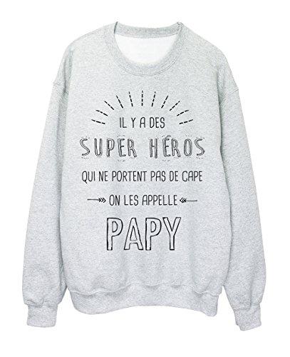 Sweat-Shirt PAPY il y a des super héros qui ne portent pas de cape ref 1930 Gris