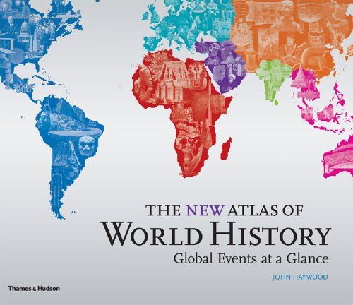 the-new-atlas-of-world-history-global-events-at-a-glance-historical-atlas