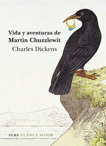 Vida y aventuras de Martin Chuzzlewit (Clásica Maior) por Charles Dickens