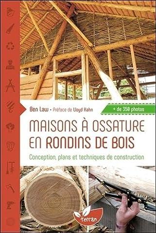 Maisons à ossature en rondins de bois - Conception, plans