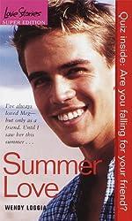 Summer Love (Love Stories) by Wendy Loggia (1999-03-09)