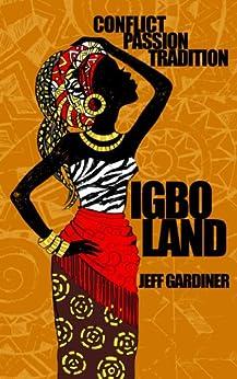 Igboland by [Gardiner, Jeff]