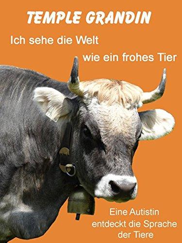 Buchseite und Rezensionen zu 'Ich sehe die Welt wie ein frohes Tier' von Temple Grandin