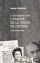 16 septembre 1943, l'évasion de la prison de Castres