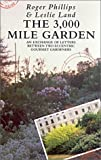 The 3,000 Mile Garden: an Exchange of Letters Between Two Eccentric Gourmet Gardeners by Roger Phillips (1992-10-23)