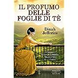 Il profumo delle foglie di tè (eNewton Narrativa) (Italian Edition)