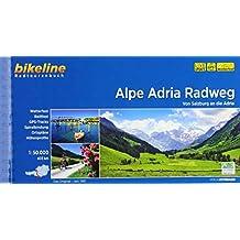 Alpe Adria Radweg: Von Salzburg an die Adria. 1:50.000, 402 km (Bikeline Radtourenbücher)