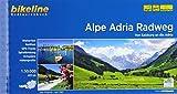 Alpe Adria Radweg: Von Salzburg an die Adria. 1:50.000, 403 km (Bikeline Radtourenbücher) -