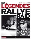 Les légendes du rallye-raid