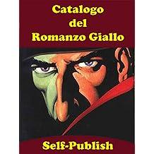 Catalogo del Romanzo Giallo (Italian Edition)