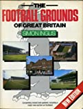 Cover of: The Football Grounds of Britain | Simon Inglis