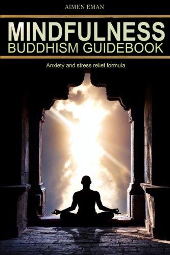 Mindfulness Buddhism Guidebook: Volume 4 (Mind, Body & Spirit)