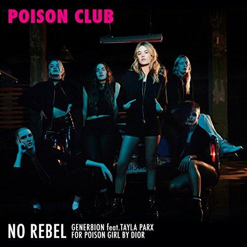 No Rebel, for Dior (Poison Club)