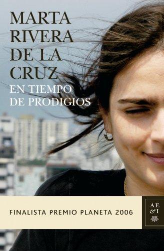En Tiempo De Prodigios/a Time of Miracles