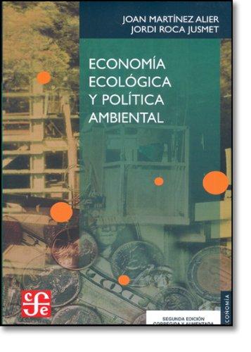 Economía ecológica y política ambiental (Economa) por Joan Mart-Nez Alier