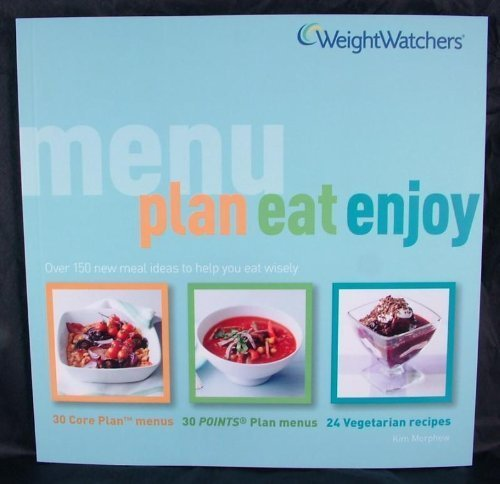 weightwatchers-menu-plan-eat-enjoy-by-kim-morphew-2007-08-06