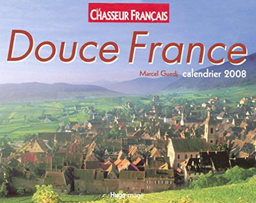 CALENDRIER 2008 DOUCE FRANCE par Collectif
