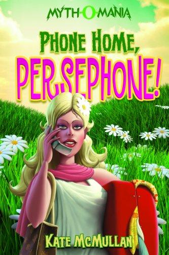 Phone Home Persephone!