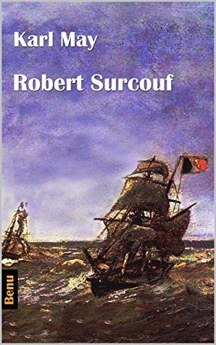 Robert Surcouf (German Edition) eBook: Karl May: Amazon.es: Tienda ...