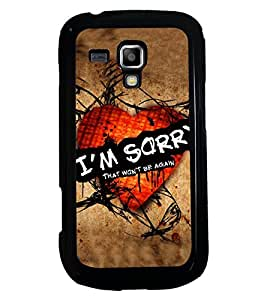 PRINTSWAG QUOTE IAM SORRY Designer Back Cover Case for SAMSUNG GALAXY S DUOS S7562
