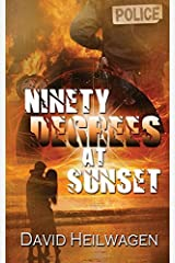 Ninety Degrees at Sunset by David Heilwagen (2015-09-24) Paperback