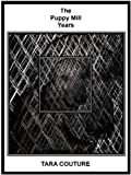 The Puppy Mill Years (English Edition)