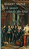 Noch immer schwelt die Glut - Roman - Robert Merle