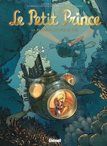 Le Petit Prince - Tome 17: La Planète du Bubble Gob