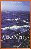 eBook Gratis da Scaricare Atlantico (PDF,EPUB,MOBI) Online Italiano