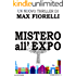 Mistero all'EXPO: un nuovo nemico per Gordon Spada (Gordon Spada's Files)